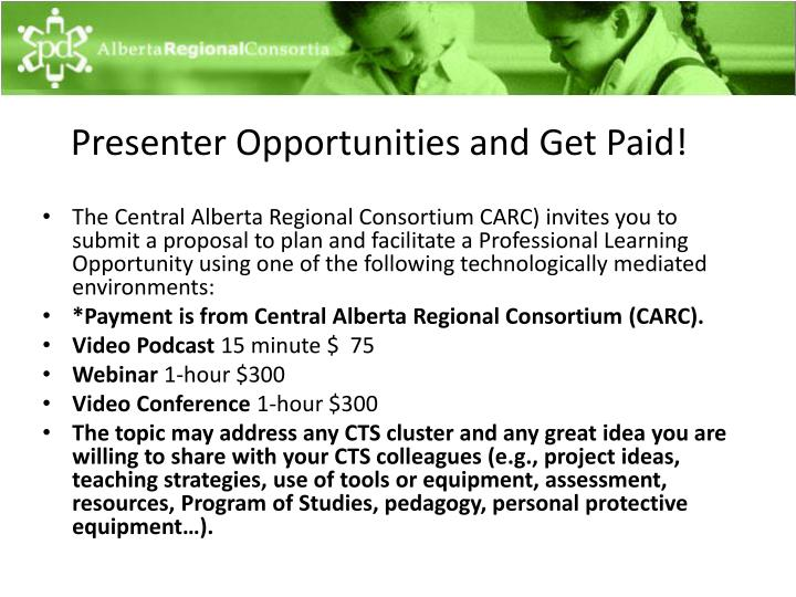Presenter Opportunities and Get Paid!