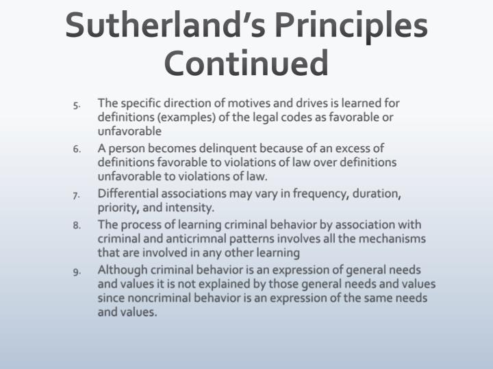 Sutherland's Principles Continued