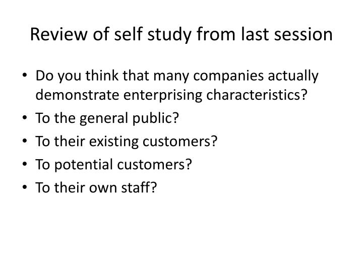 Review of self study from last session