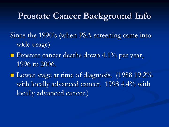 Prostate Cancer Background Info