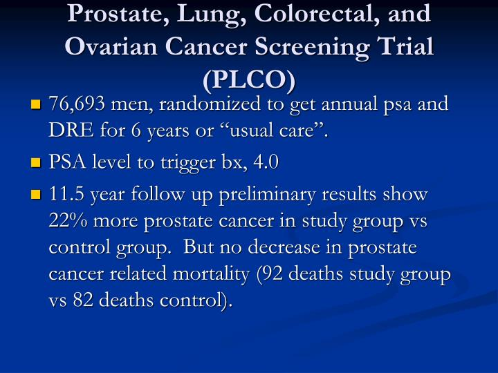Prostate, Lung, Colorectal, and Ovarian Cancer Screening Trial (PLCO)