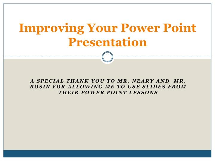 improving your power point presentation n.