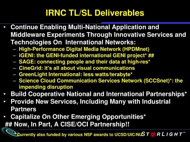 IRNC TL/SL Deliverables