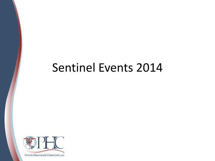 sentinel events 2014 n.