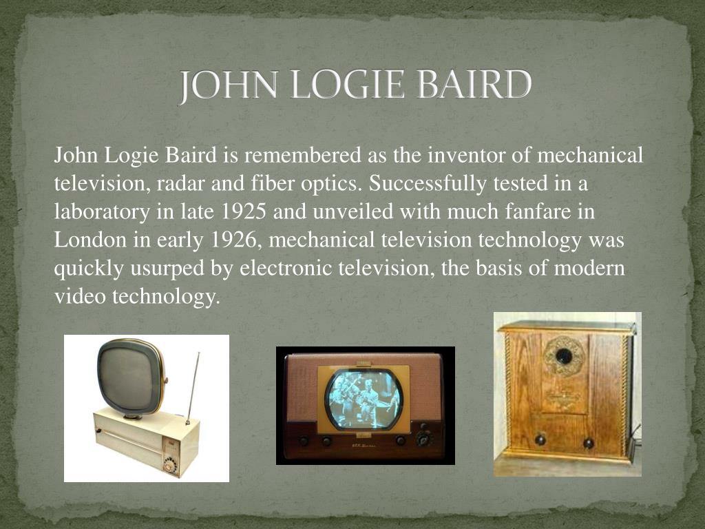 PPT - The Greatest inventors and invetentions John Logie
