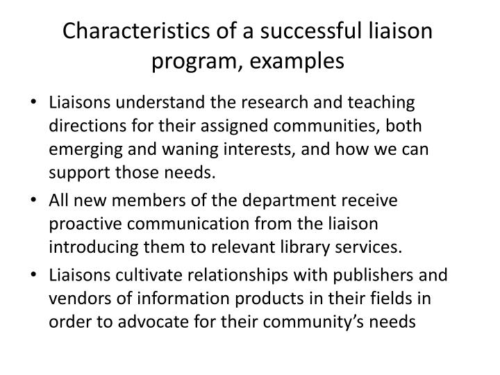 Characteristics of a successful liaison program, examples