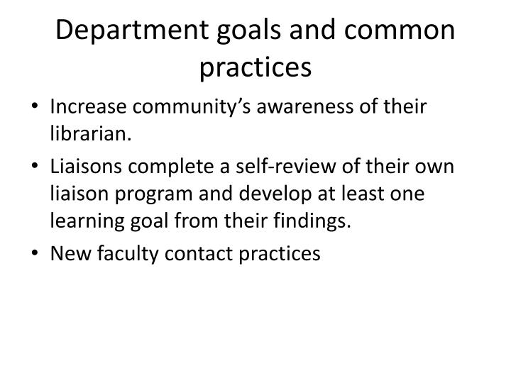 Department goals and common practices