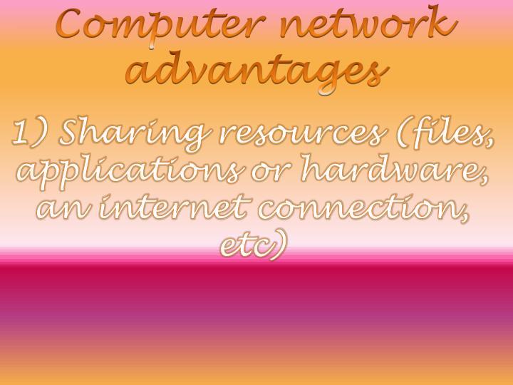 Computer network advantages