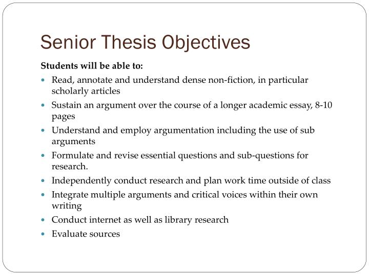 Senior thesis objectives