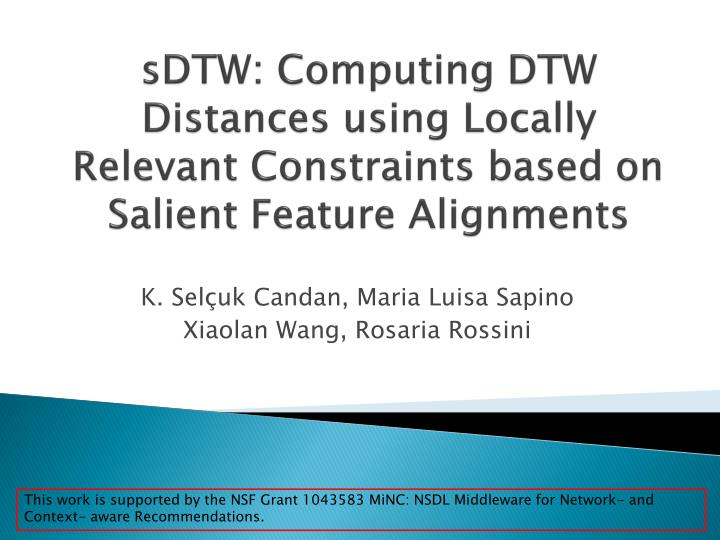 sdtw computing dtw distances using locally relevant constraints based on salient feature alignments n.