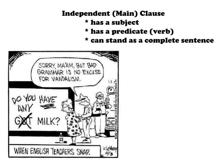 Independent (Main) Clause