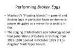 performing broken eggs1