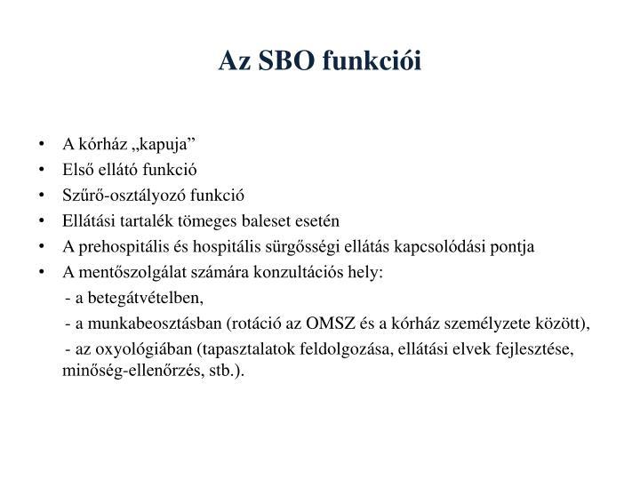 Az SBO funkciói