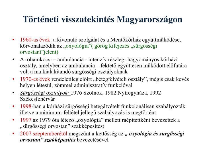 Történeti visszatekintés Magyarországon