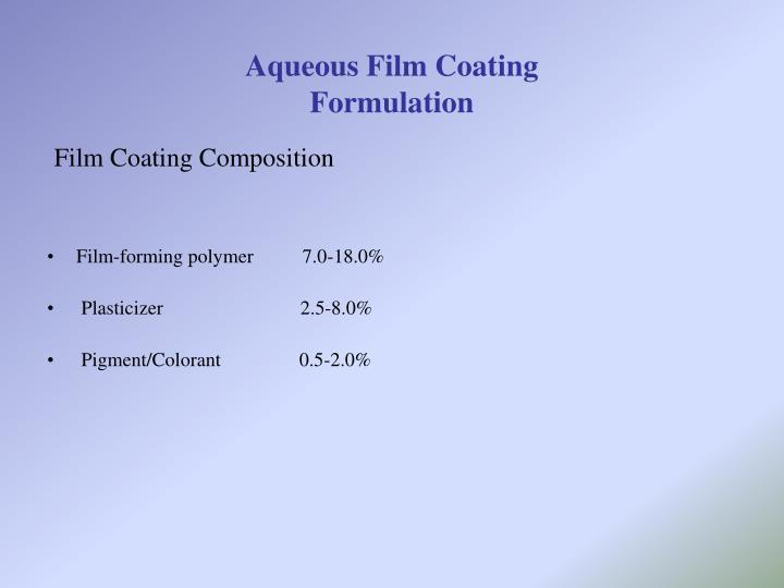 Aqueous Film Coating