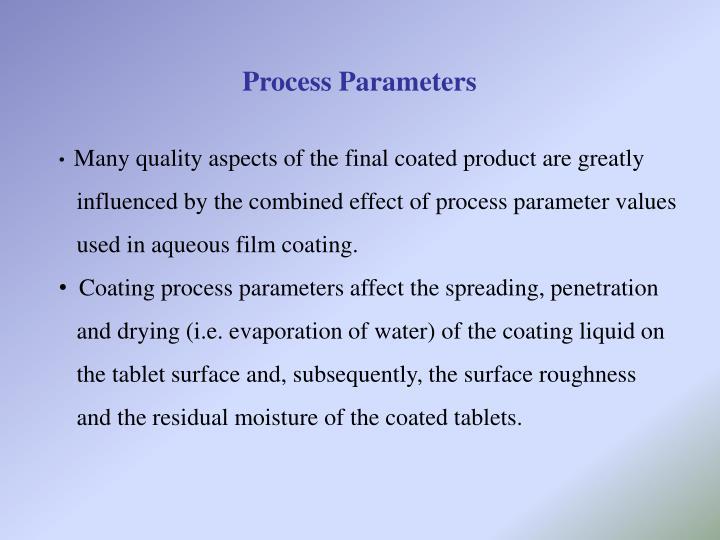 Process Parameters