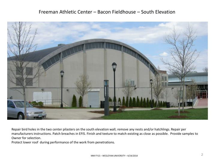 Freeman Athletic Center – Bacon Fieldhouse – South Elevation