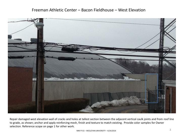 Freeman Athletic Center – Bacon Fieldhouse – West Elevation