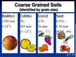 coarse grained soils identified by grain size