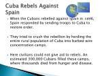 cuba rebels a gainst spain