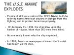 the u s s maine explodes