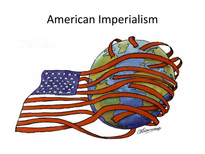 Ppt American Imperialism 1890 1914 Powerpoint
