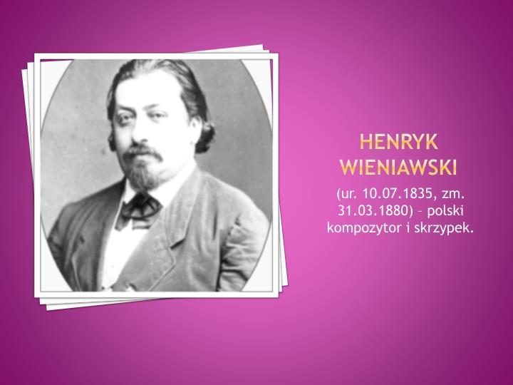 Henryk wieniawski1