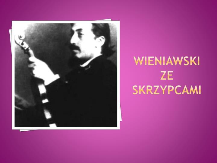 Wieniawski ze skrzypcami