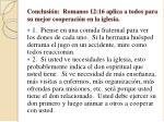 conclusi n romanos 12 16 aplica a todos para su mejor cooperaci n en la iglesia