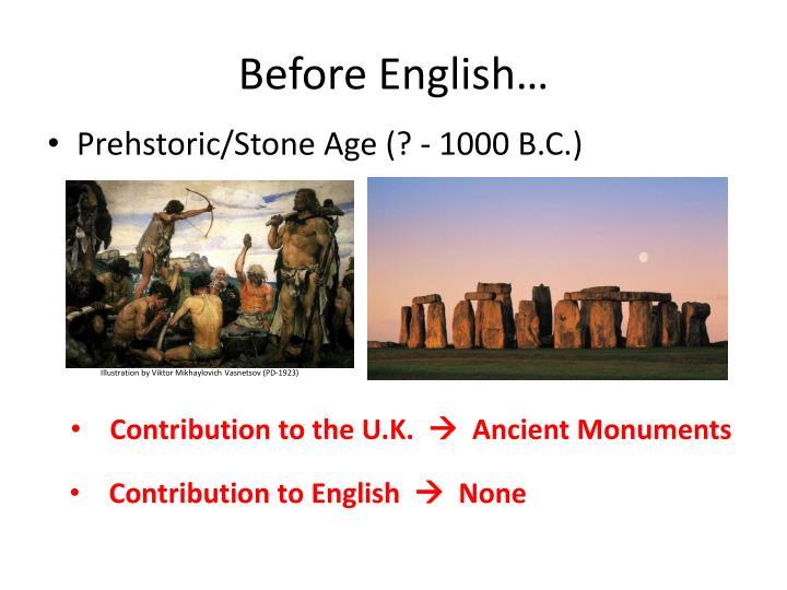 Before English…
