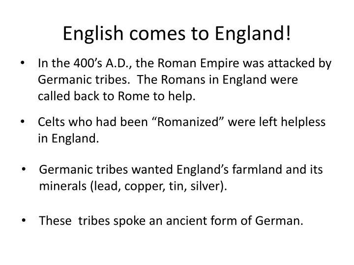 English comes to England!