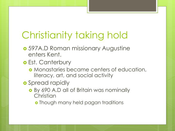 Christianity taking hold