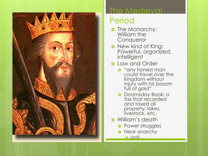 The Monarchy: William the Conqueror