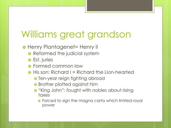 Williams great grandson
