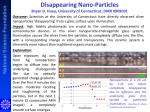 disappearing nano particles bryan d huey university of connecticut dmr 0909091