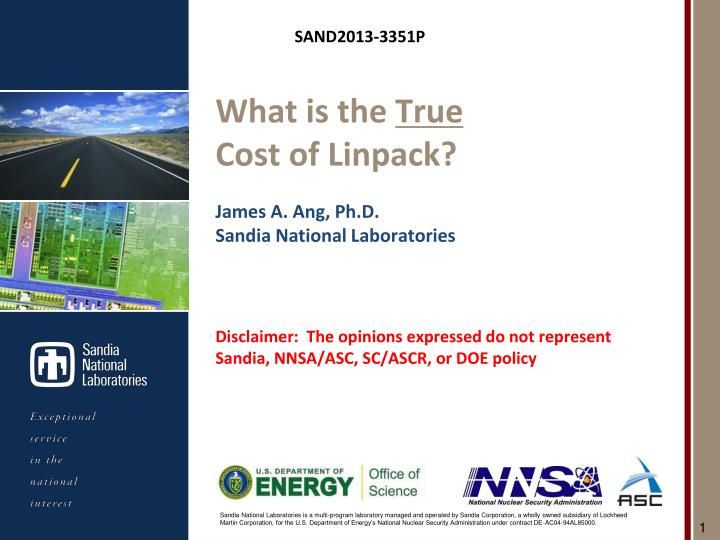 What is the true cost of linpack james a ang ph d sandia national laboratories