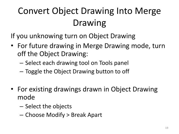 Convert Object Drawing Into Merge Drawing
