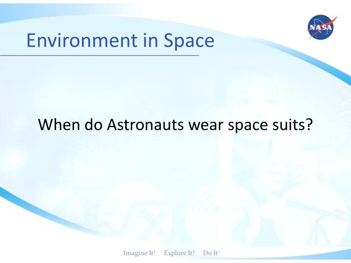 Environment in space