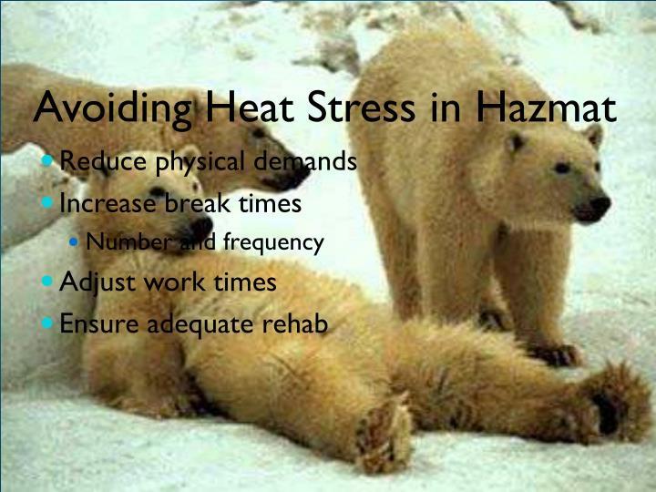 Avoiding Heat Stress