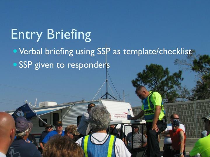 Entry Briefing