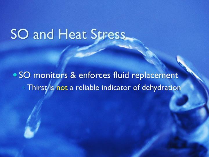 SO and Heat Stress