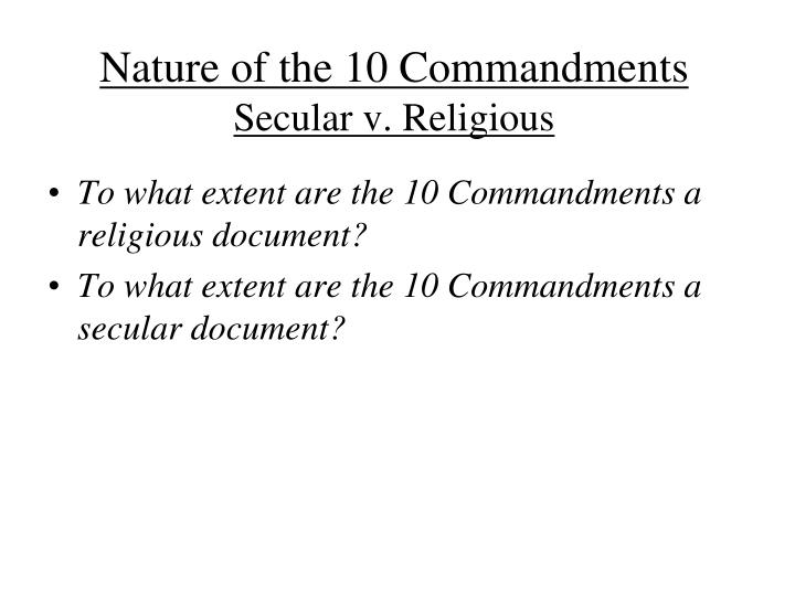Nature of the 10 commandments secular v religious