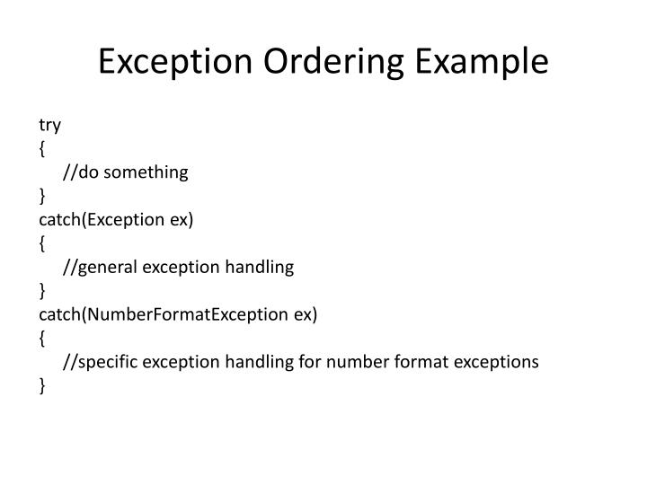 Exception Ordering Example
