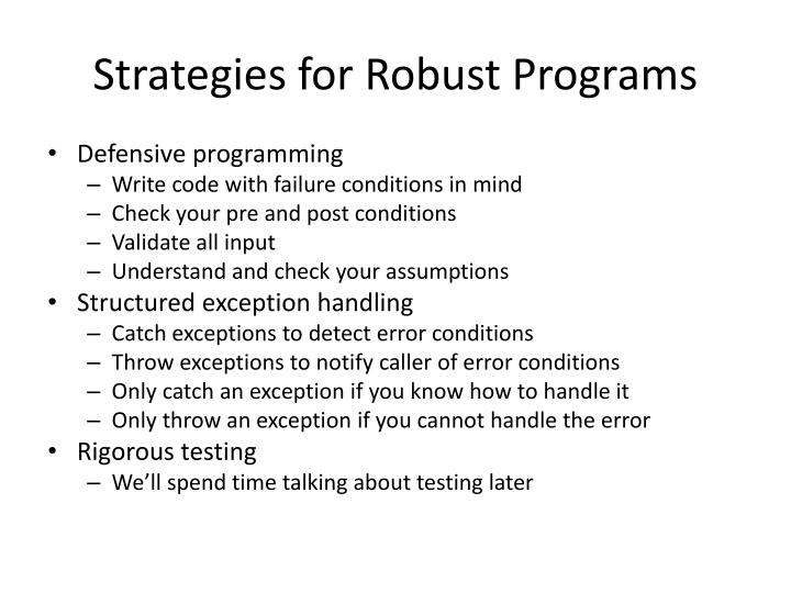 Strategies for Robust Programs
