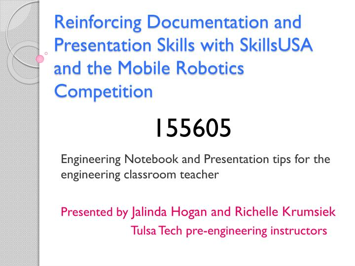 Reinforcing Documentation and Presentation Skills with SkillsUSA and the Mobile Robotics Competition