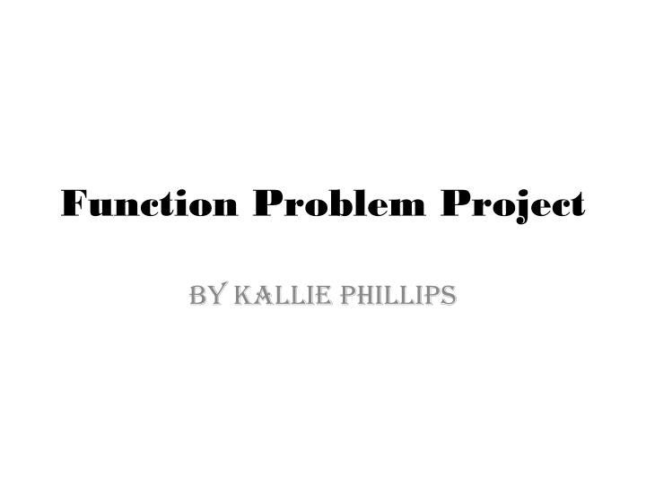 function problem project n.