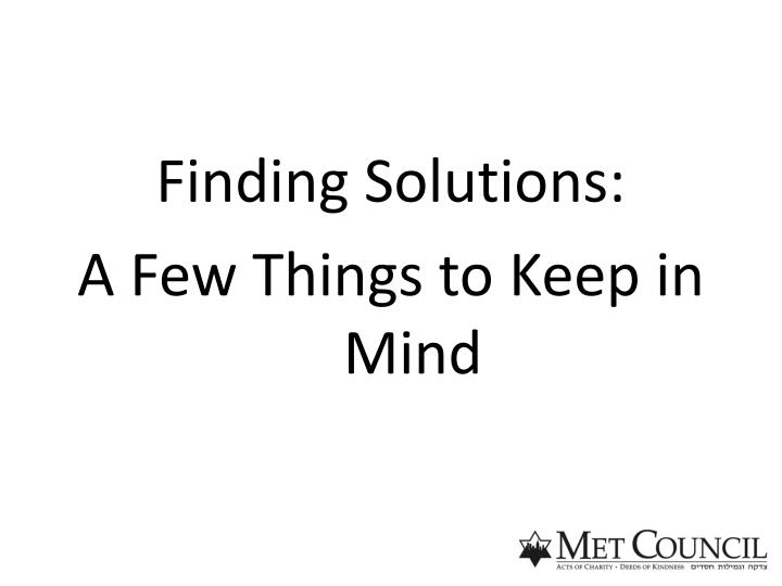 Finding Solutions: