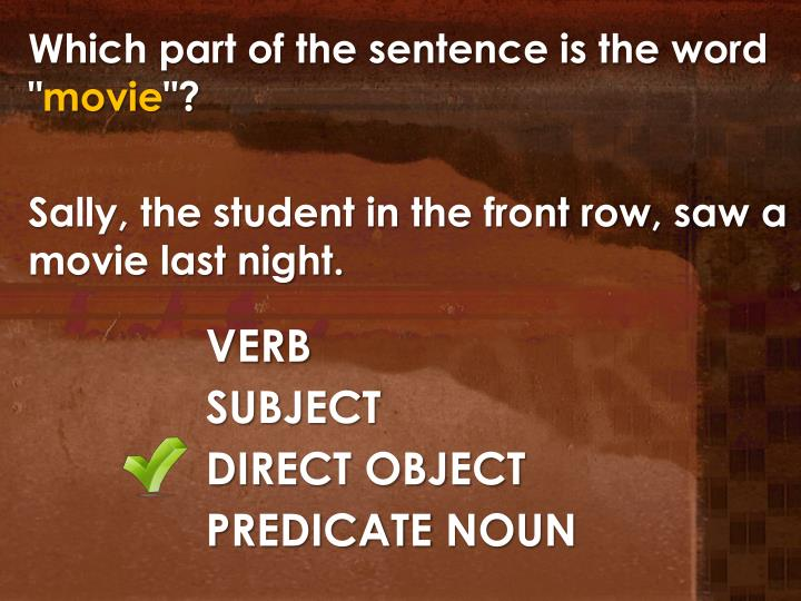"""Which part of the sentence is the word """""""