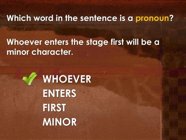 Which word in the sentence is a