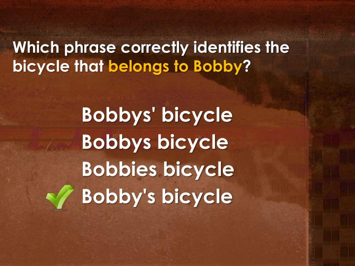 Which phrase correctly identifies the bicycle that
